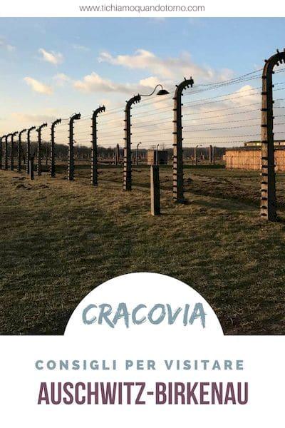 Come visitare Auschwitz: consigli pratici per organizzare la visita, raggiungere Oswiecim, informazioni su biglietti e tour organizzati. #Auschwitz #Oswiecim #Cracovia #Polonia #campidiconcentramento #luoghidellamemoria #birkenau