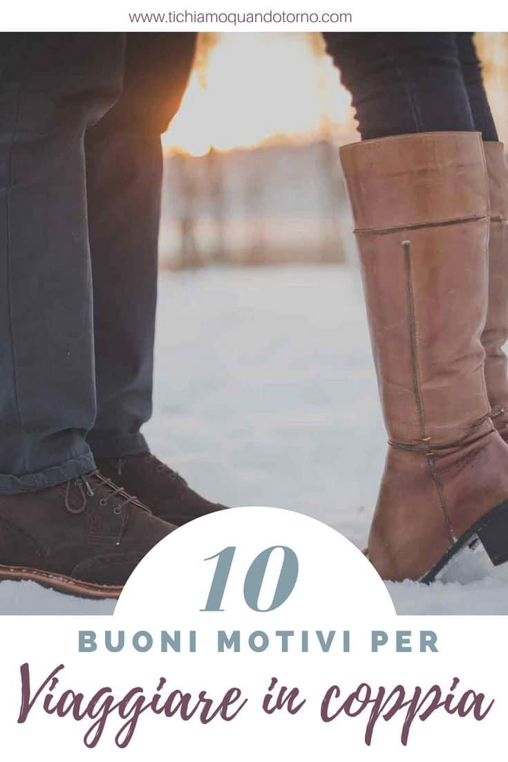 10 motivi per viaggiare in coppia