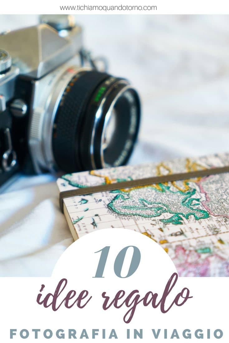 Regali Per Chi Ama Viaggiare E Fotografare Ti Chiamo Quando Torno