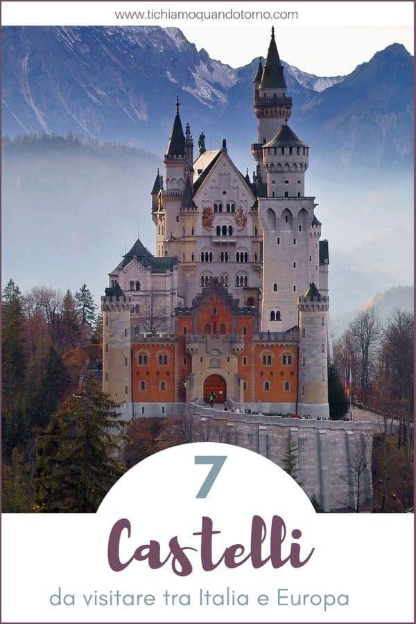Ecco 7 castelli, in Italia e in Europa, che vi porteranno in un mondo popolato da personaggi leggendari, tra storie di combattimenti e grandi amori!  #castelli #europa #italia #castle