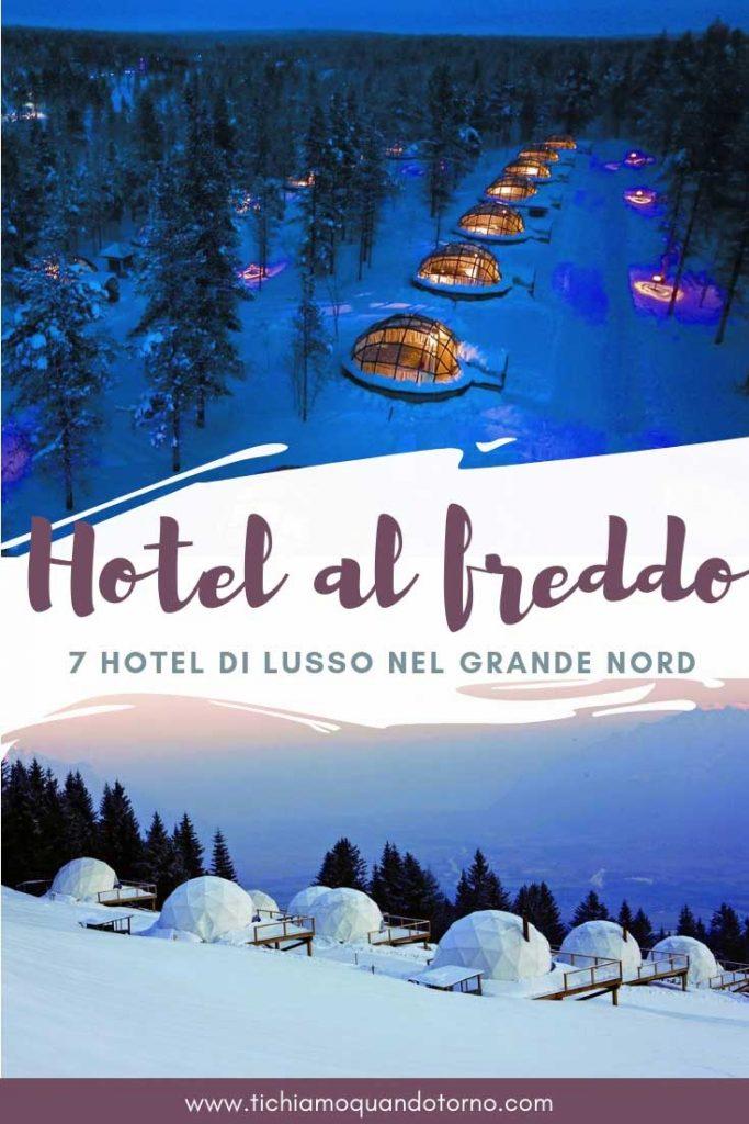 Hotel di lusso al freddo