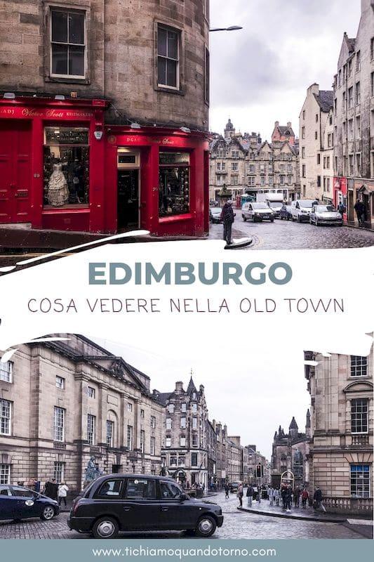 Edimburgo: cosa vedere nella Old Town