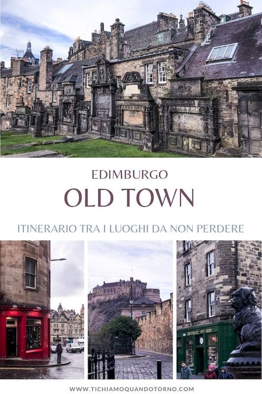 Edimburgo: itinerario nella Old Town
