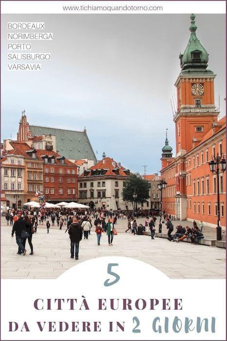 Città europee da vedere in 2 giorni