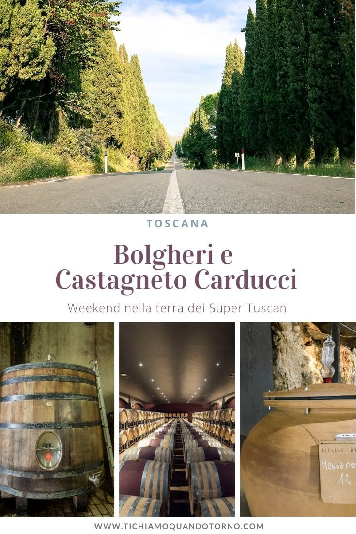 Bolgheri e Castagneto Carducci