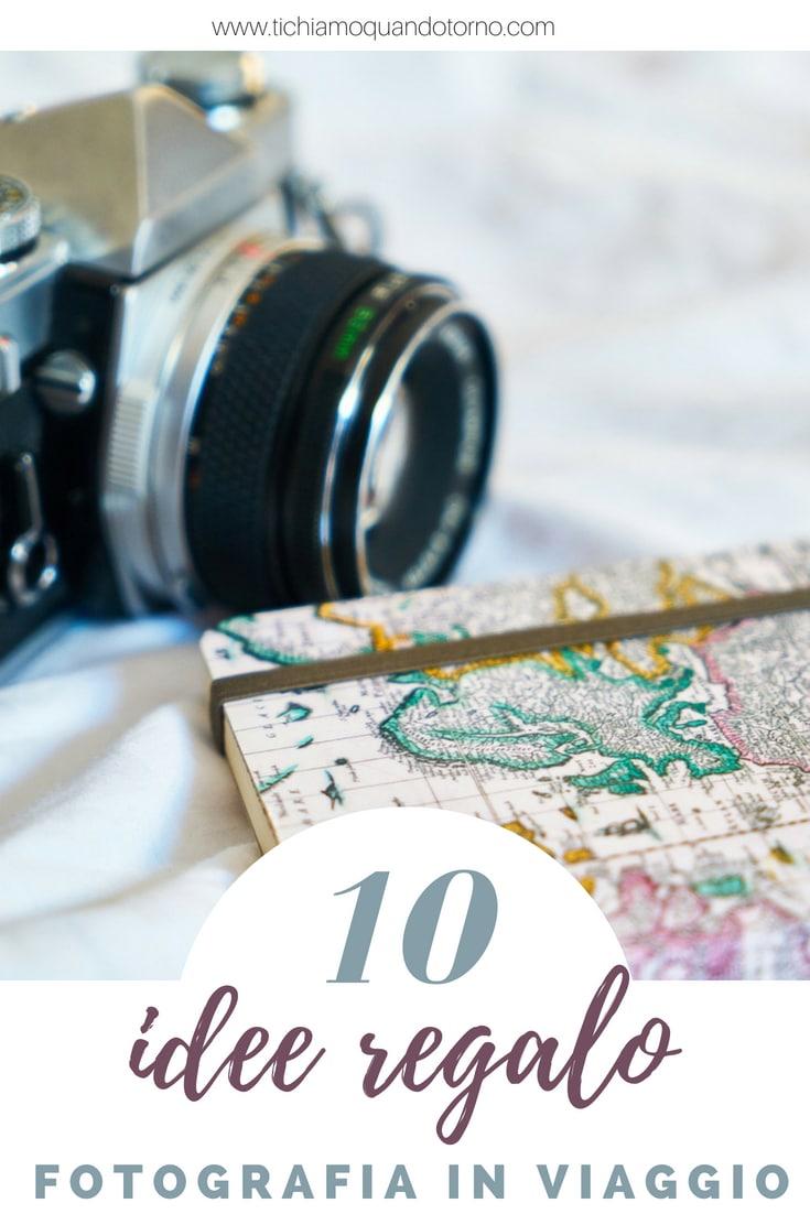 Idee regalo per viaggiatori e fotografi