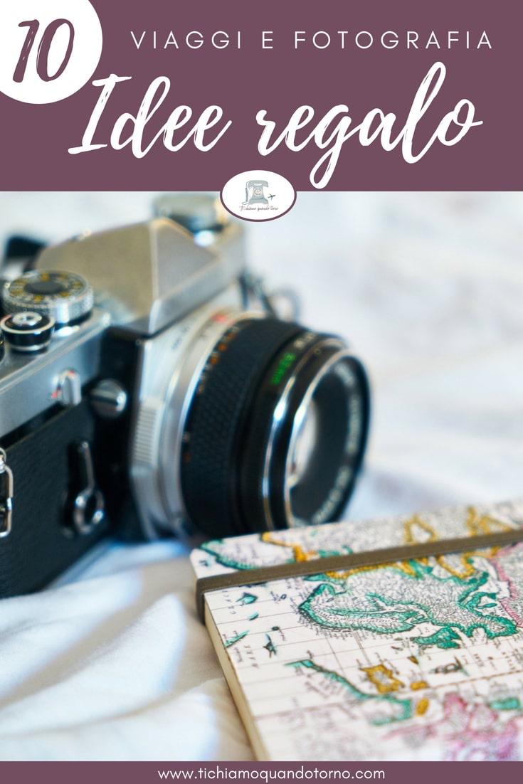 Viaggi e fotografia: idee regalo