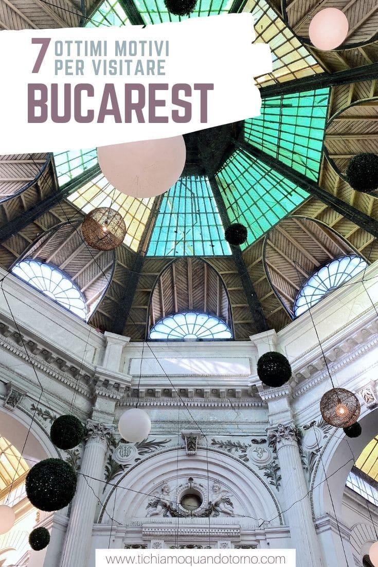 Perché visitare Bucarest