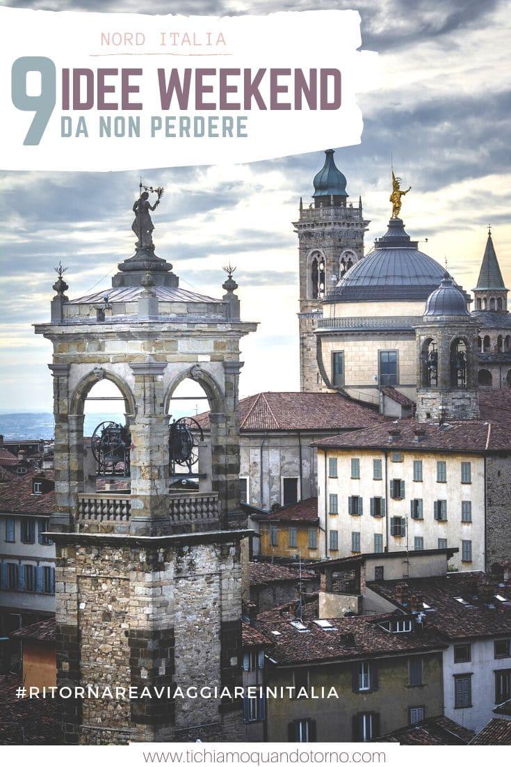 9 idee per trascorrere dei weekend nel nord Italia. 9 destinazioni perfette per #ritornareaviaggiareinitalia!  #italia #nord #weekend #idee #destinazioni #viaggiare