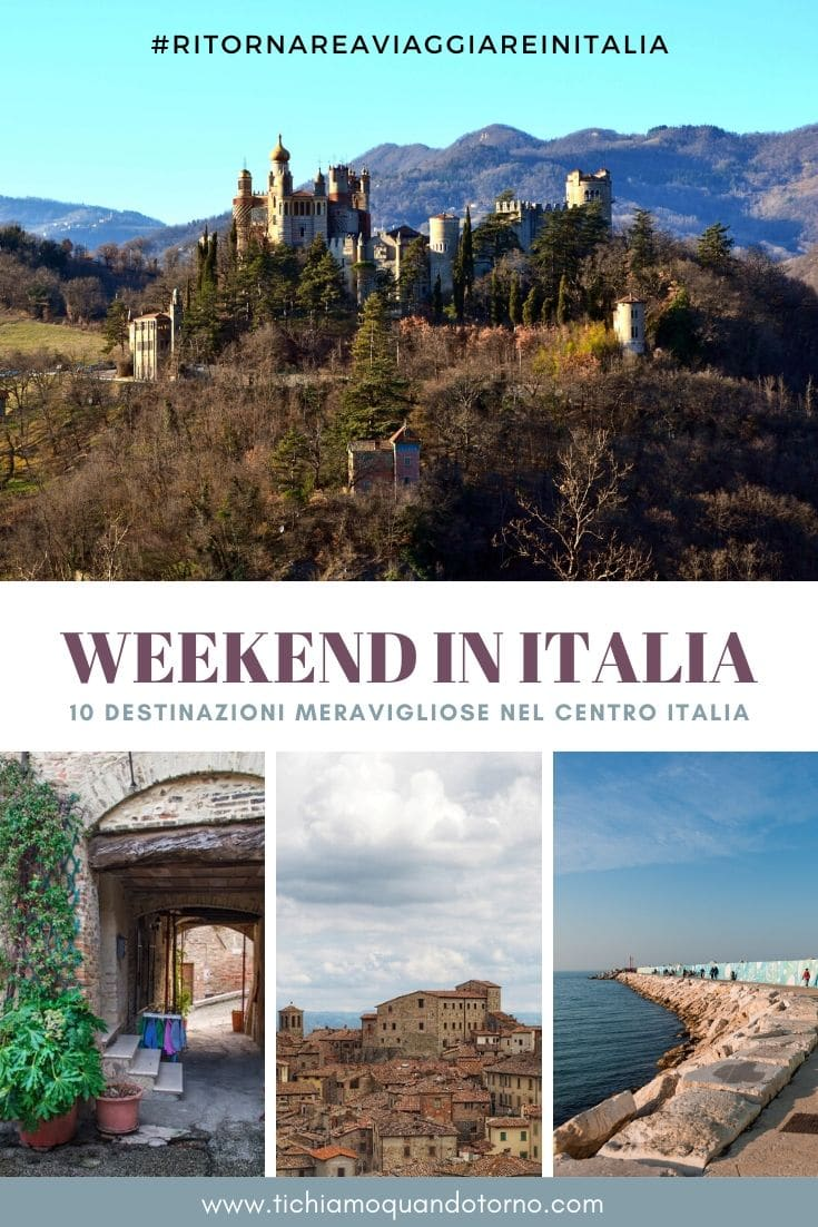 Destinazioni weekend centro italia