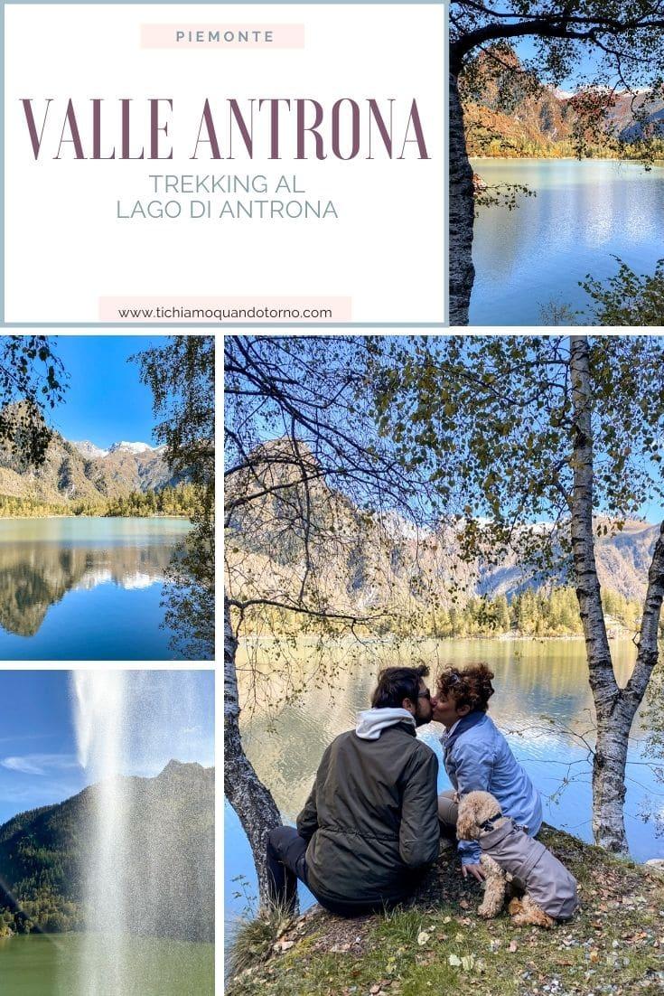 Trekking al Lago di Antrona in Ossola